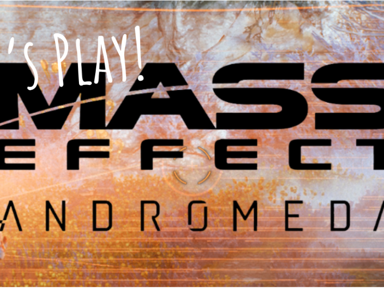 Mass Effect Andromeda – Initial thoughts
